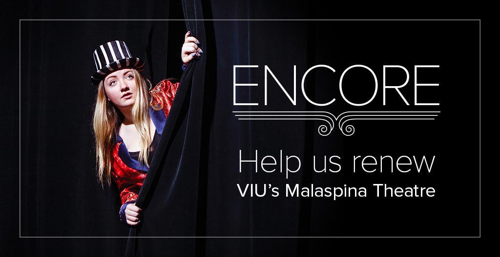 Encore VIU Malaspina Theatre Renewal